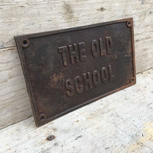 Rustic Cast Iron The Old School Plaque Sign Wall
